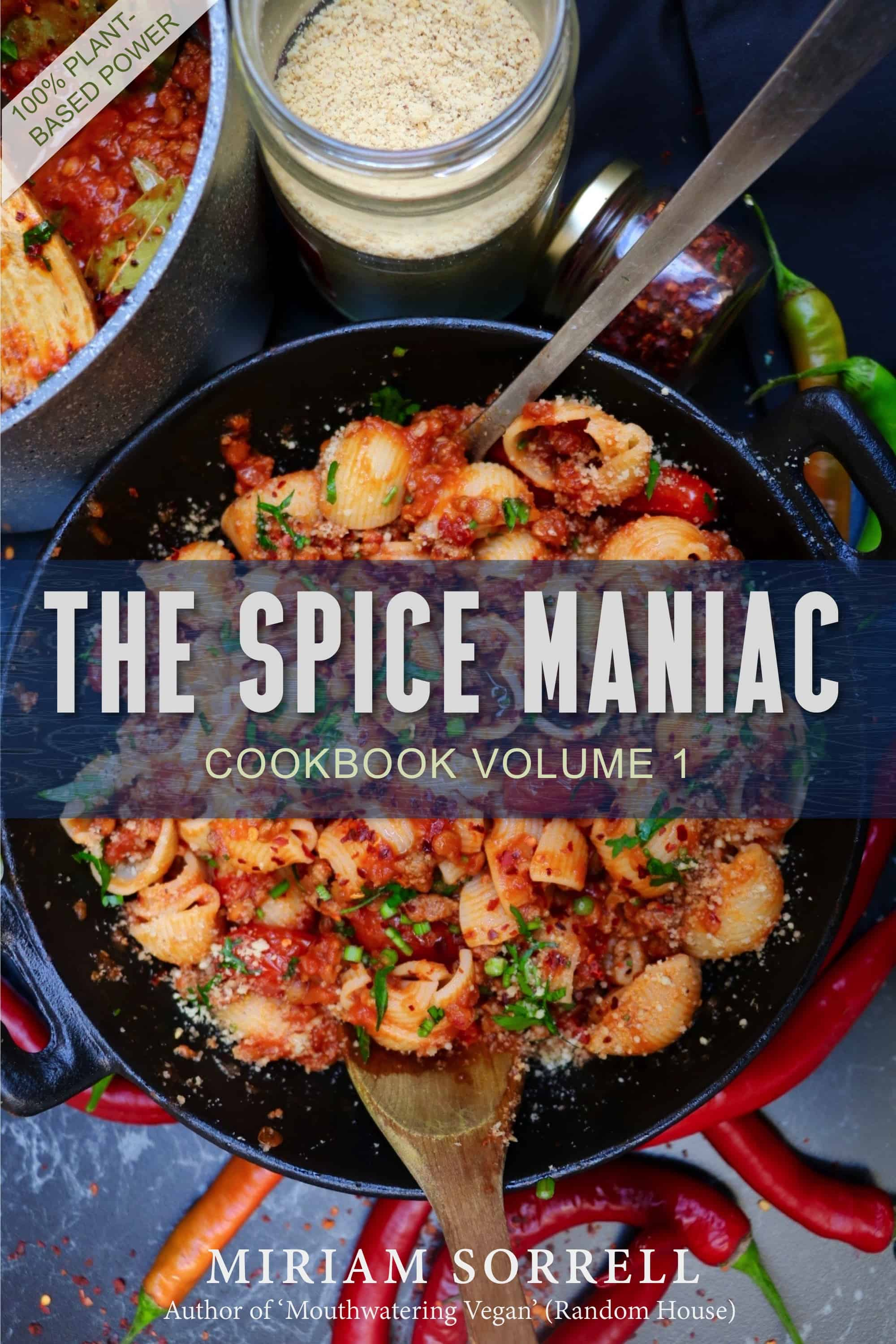 NEW : The Spice Maniac Cookbook